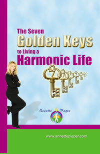 The Seven Golden Keys to Living a Harmonic Life